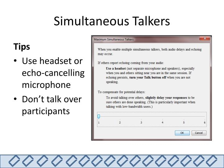 Simultaneous Talkers