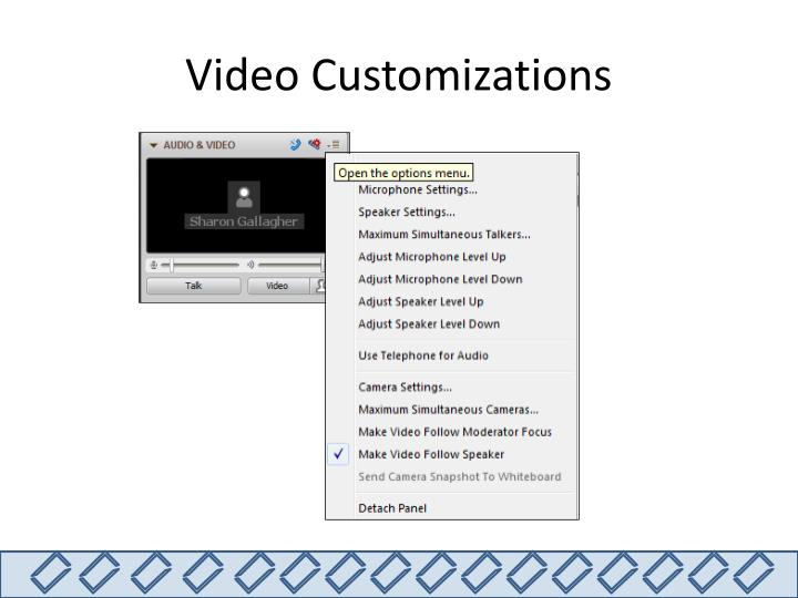 Video Customizations
