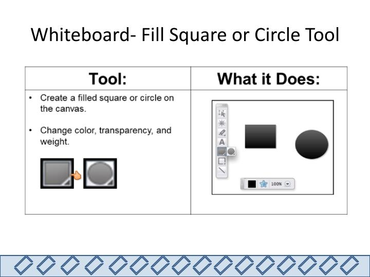 Whiteboard- Fill Square or Circle Tool