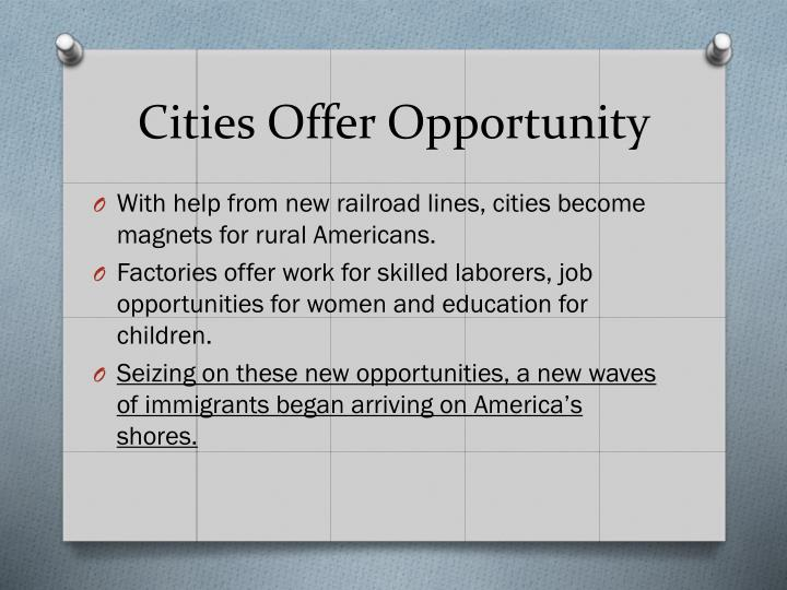 Cities Offer Opportunity