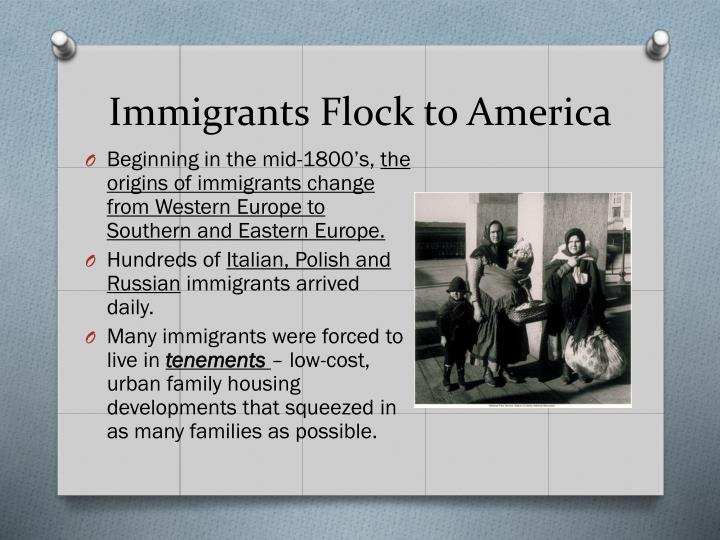 Immigrants Flock to America