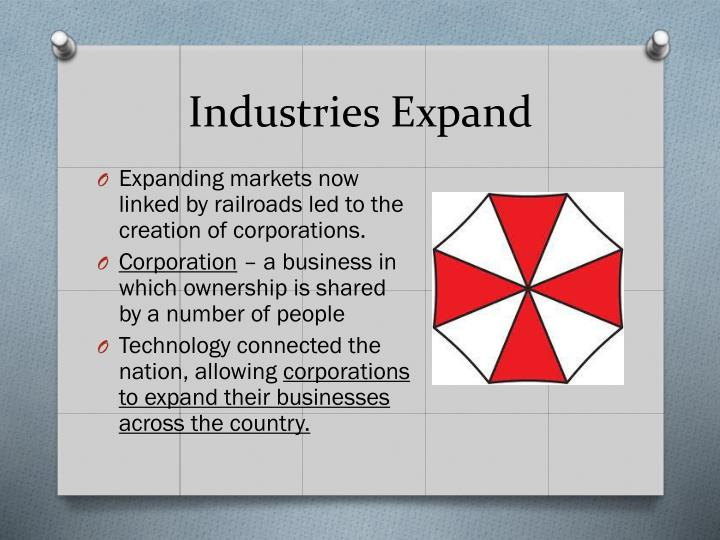 Industries Expand