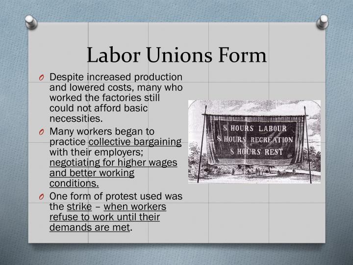 Labor Unions Form
