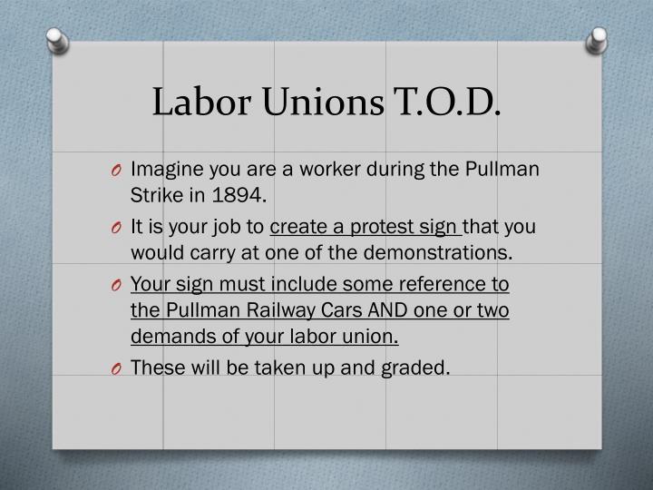 Labor Unions T.O.D.