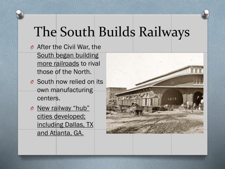 The South Builds Railways