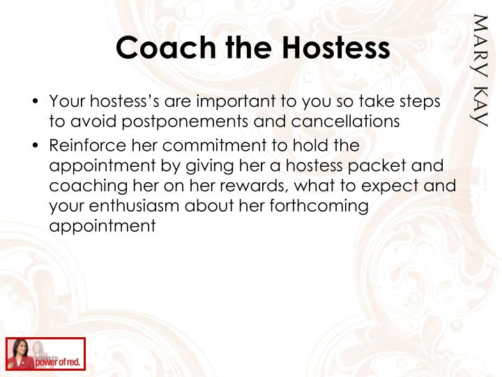 Coach the Hostess