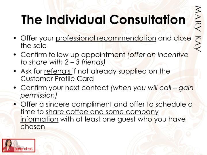 The Individual Consultation