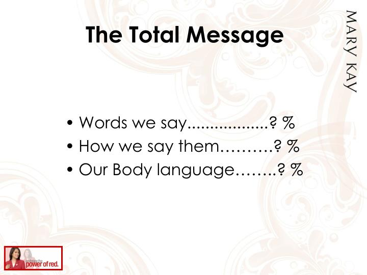 The Total Message