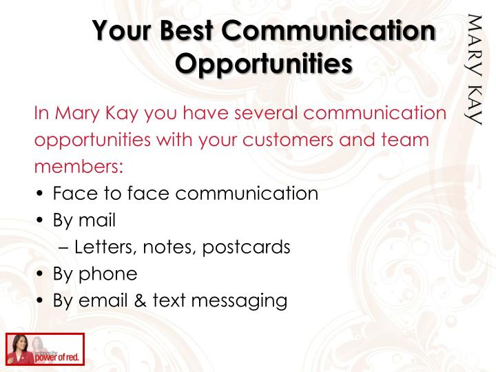 Your Best Communication Opportunities