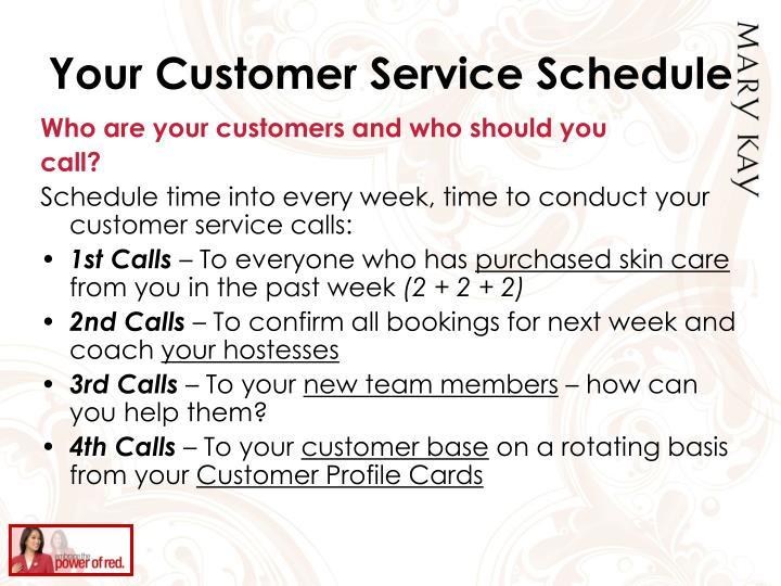 Your Customer Service Schedule