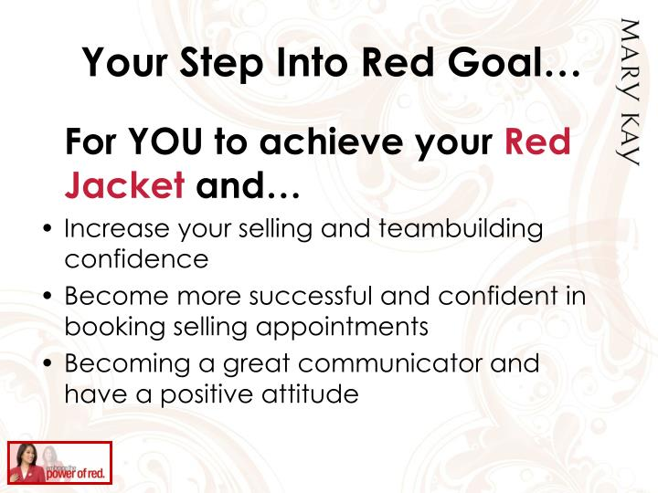 Your Step Into Red Goal