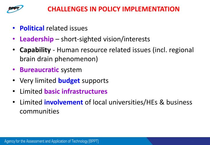 CHALLENGES IN POLICY IMPLEMENTATION