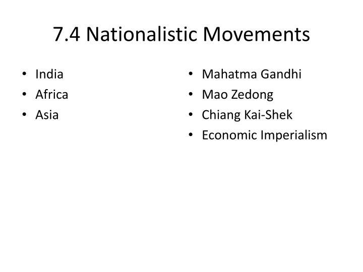 7.4 Nationalistic Movements