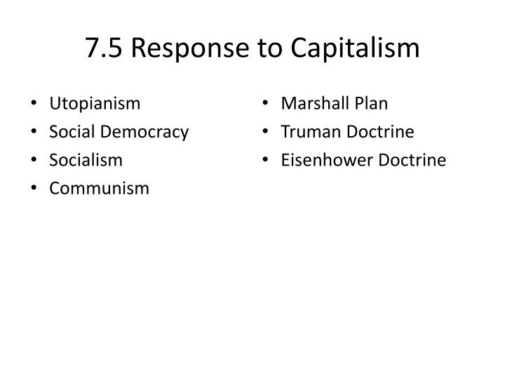 7.5 Response to Capitalism