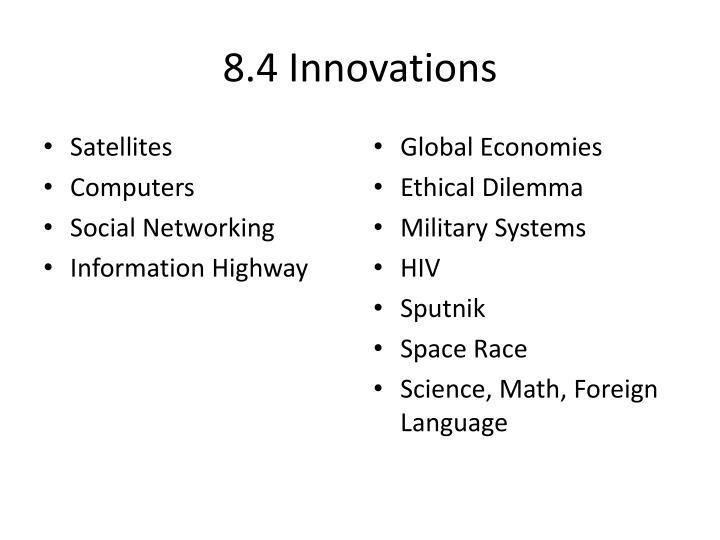 8.4 Innovations