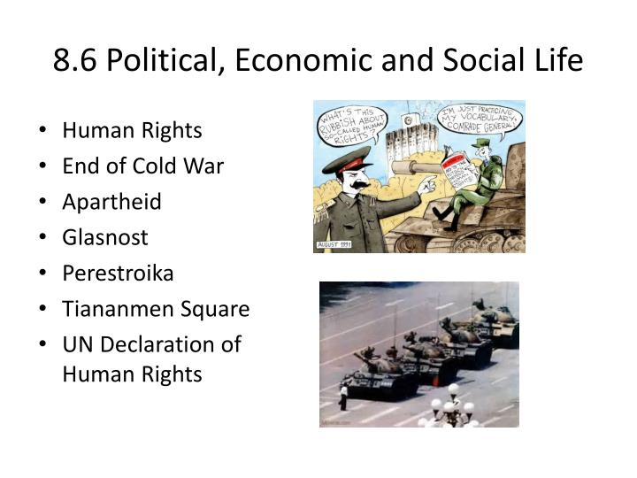 8.6 Political, Economic and Social Life