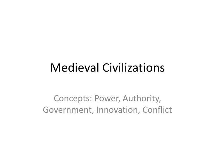Medieval Civilizations