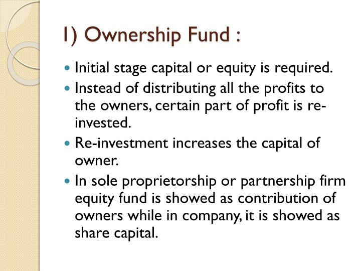 1) Ownership Fund :