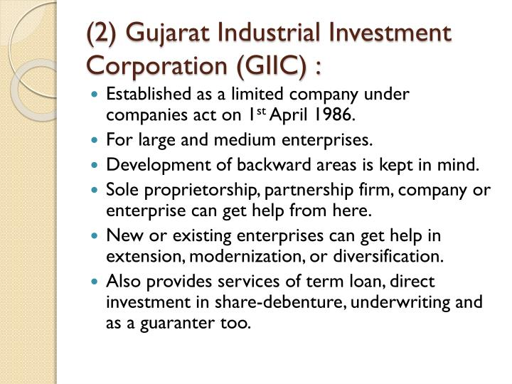 (2) Gujarat Industrial Investment Corporation (GIIC) :