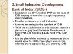2 small industries development bank of india sidbi
