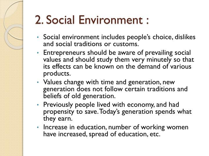 2. Social Environment :