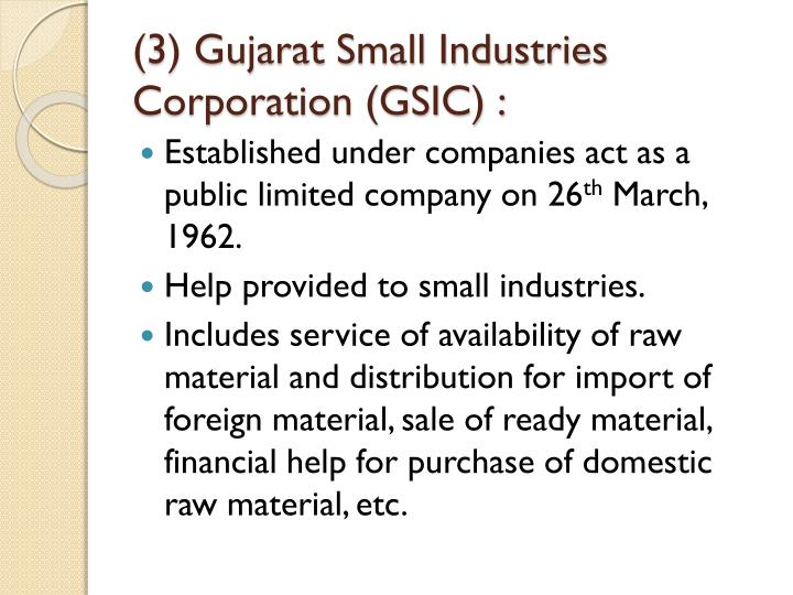(3) Gujarat Small Industries Corporation (GSIC) :