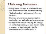 3 technology environment