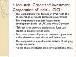 4 industrial credit and investment corporation of india icici