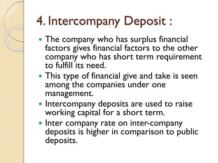 4. Intercompany Deposit :