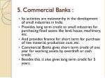 5 commercial banks