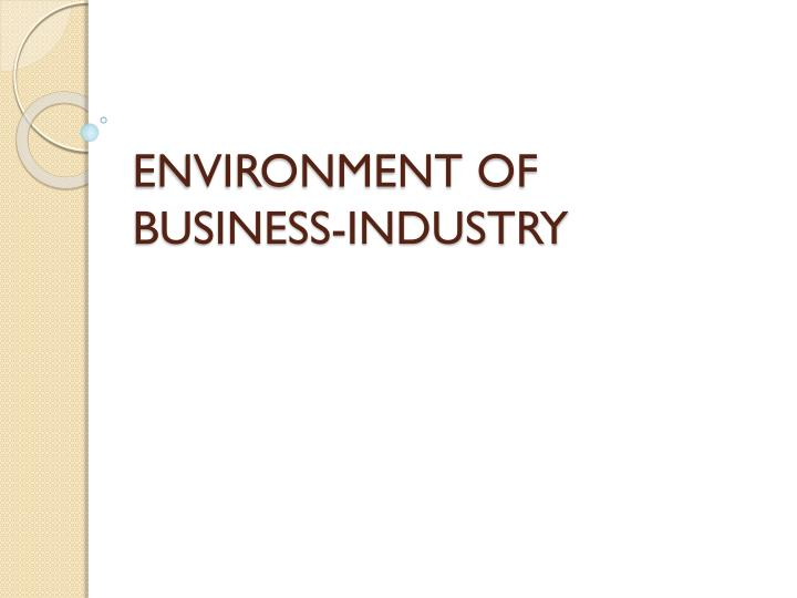 Environment of business industry