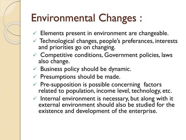 Environmental Changes :