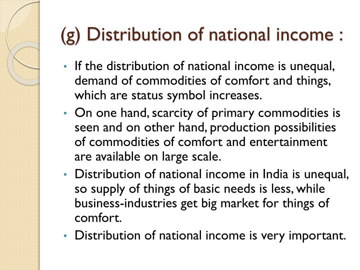 (g) Distribution of national income :
