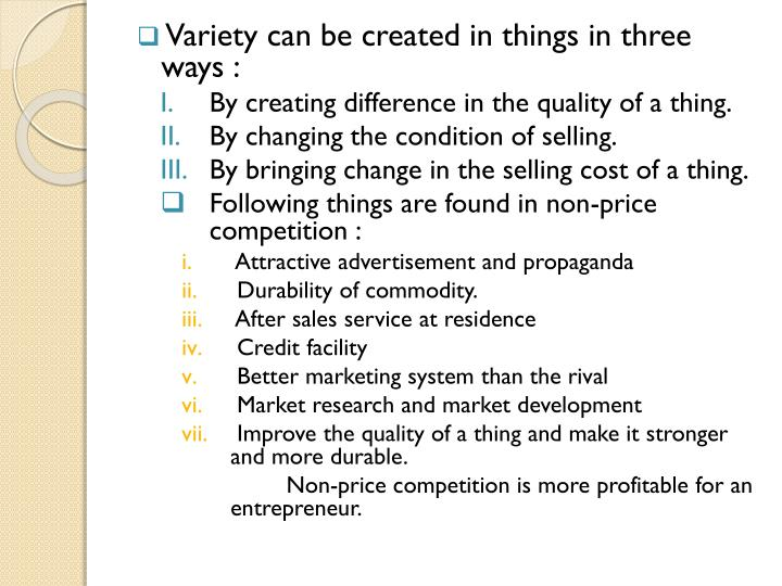 Variety can be created in things in three ways :