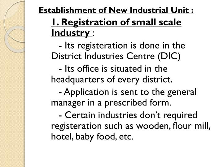 Establishment of New Industrial Unit :
