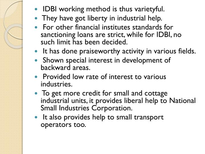 IDBI working method is thus
