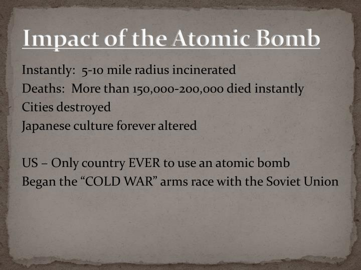 Impact of the Atomic Bomb