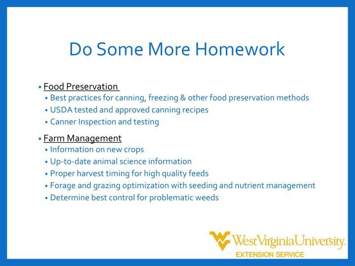 Do Some More Homework