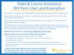 state county assistance wv farm use land exemption