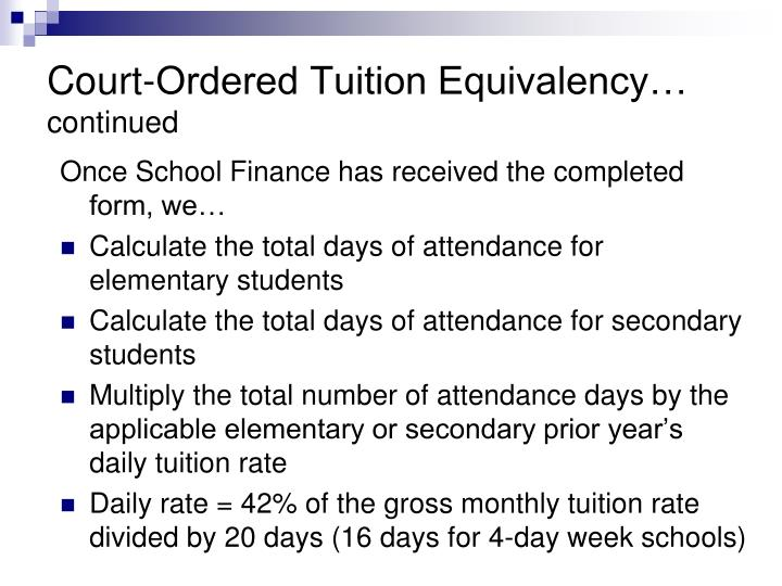 Court-Ordered Tuition Equivalency…