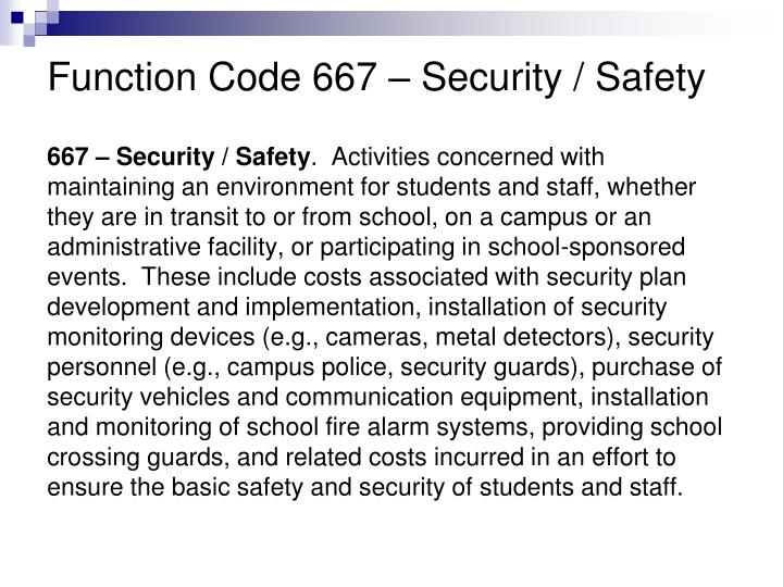 Function Code 667 – Security / Safety