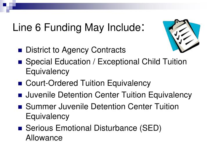 Line 6 Funding May Include