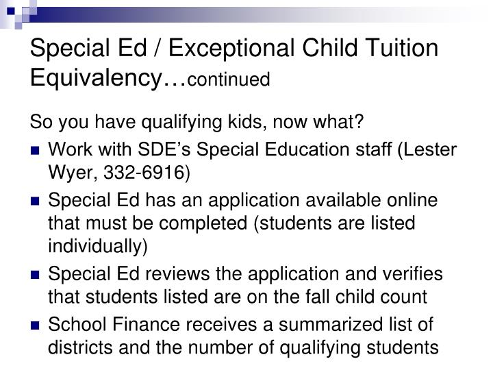 Special Ed / Exceptional Child Tuition Equivalency…