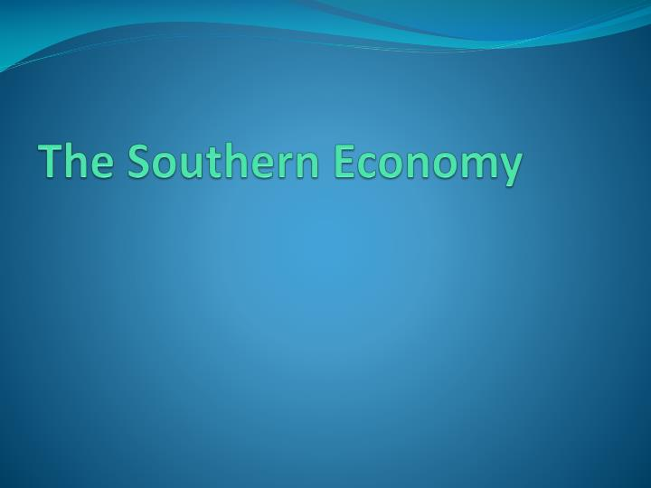 The Southern Economy