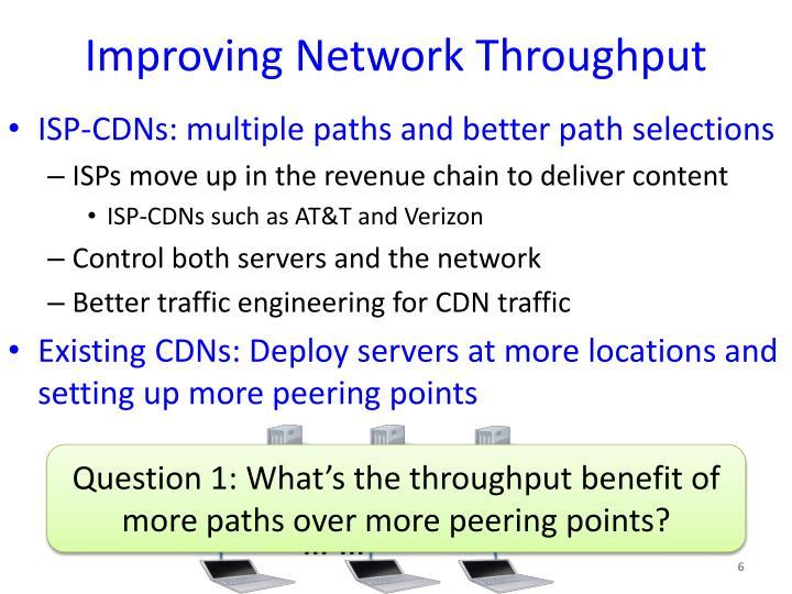 Improving Network Throughput