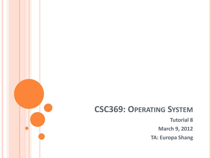 Csc369 operating system