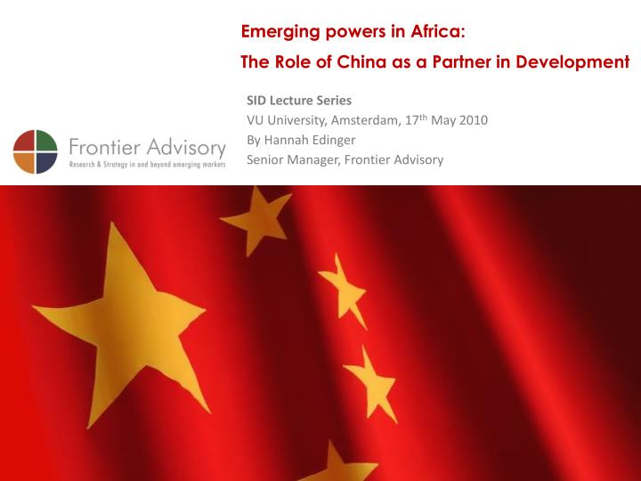Emerging powers in Africa:
