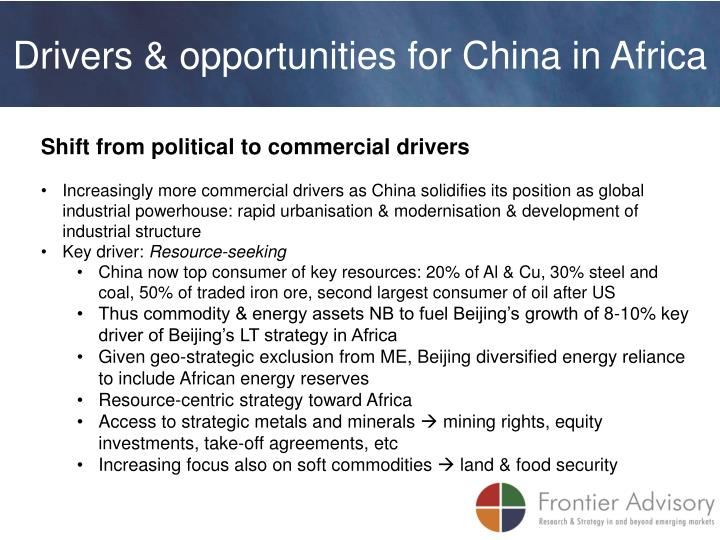 Drivers & opportunities for China in Africa