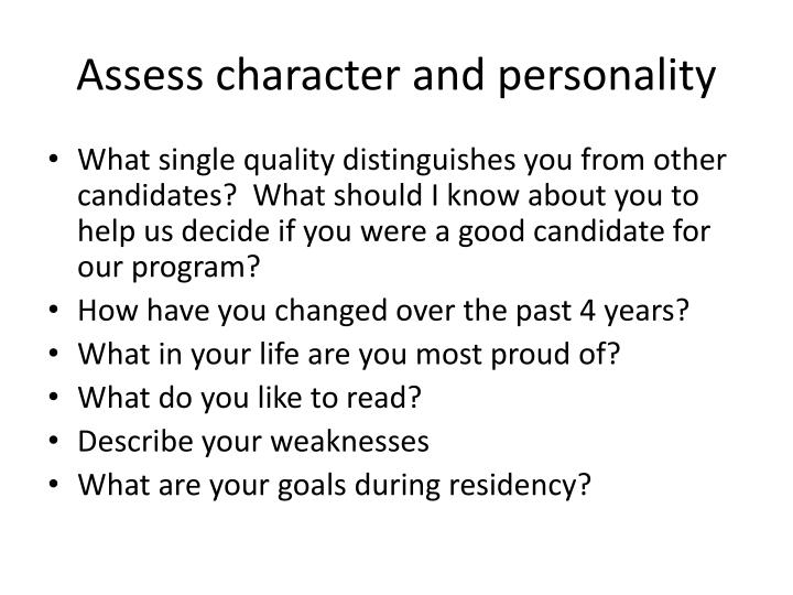 Assess character and personality
