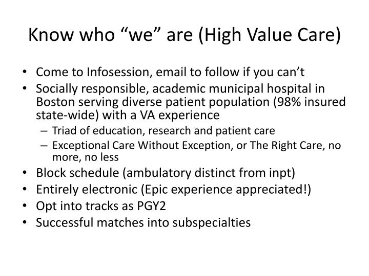 """Know who """"we"""" are (High Value Care)"""